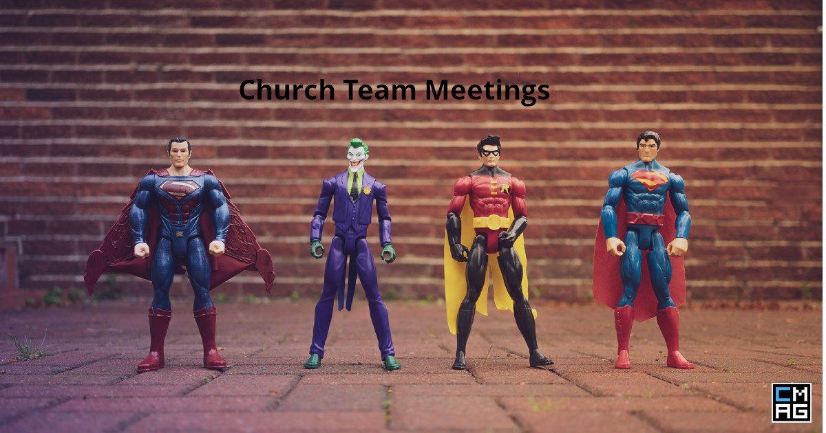 3 ways to make church team meetings better