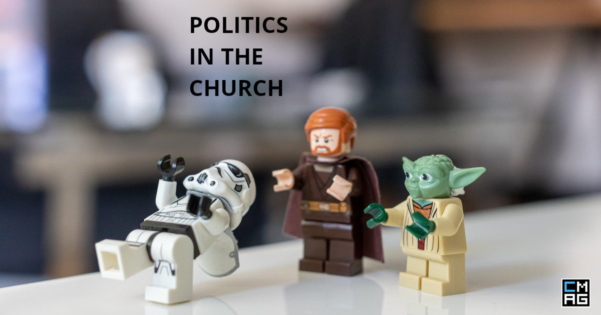 Politics In The Church And Our Spirituality