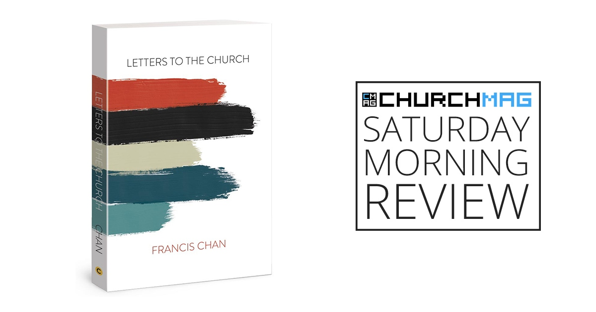 Letters To The Church [Saturday Morning Review]