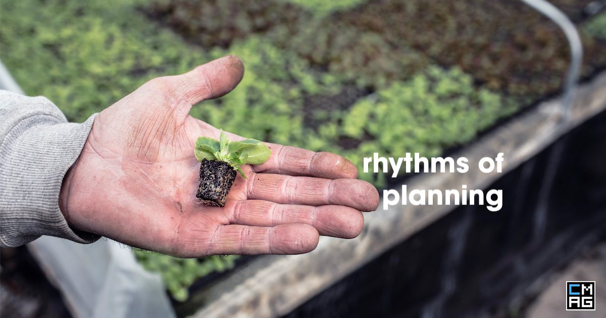 Rhythm Of Planning In Your Church and Organization