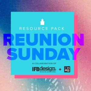 Reunion Sunday Pack