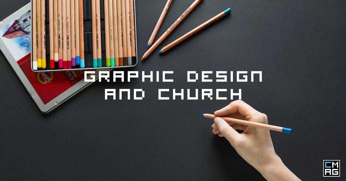 Graphic Design Is An Asset To The Church