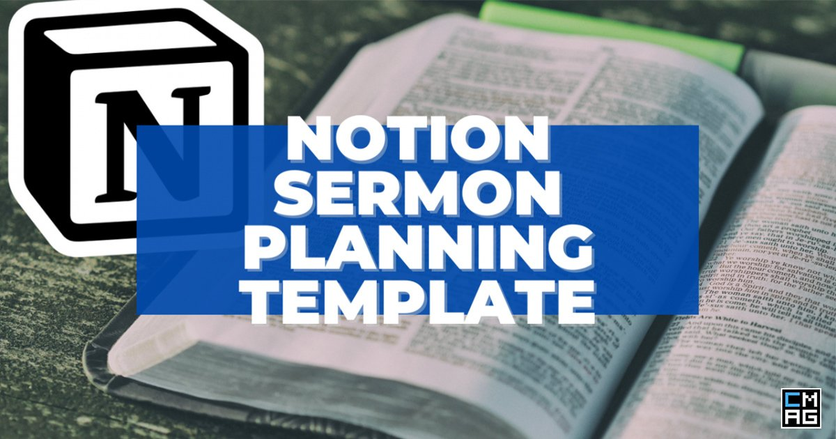 How to Prepare a Sermon Using Notion